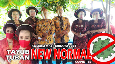 Koleksi Terbaru Mp3 Tayub New Normal 2021
