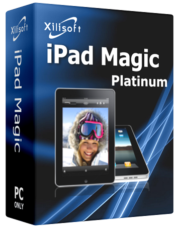 Xilisoft iPad Magic Platinum 5.7.21 Build 20171222 poster box cover