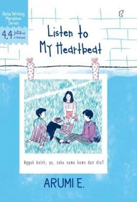 Download ebook Novel Listen to My Heartbeat by. Arumi E. pdf