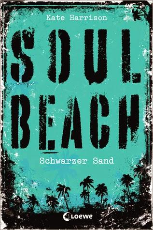 http://lielan-reads.blogspot.de/2015/02/kate-harrison-schwarzer-sand-soul-beach.html