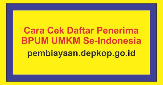 Cara Cek Daftar Penerima BPUM UMKM Se-Indonesia