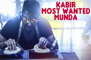 Kabir Most Wanted Munda