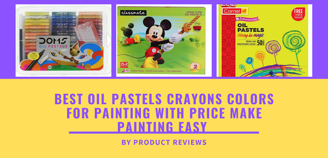 Best oil pastels crayons colors for painting with price make painting easy