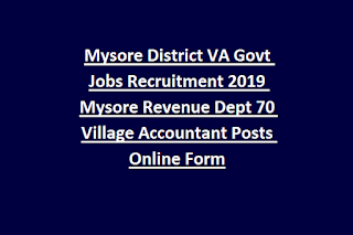 Mysore District VA Govt Jobs Recruitment 2019 Mysore Revenue Dept 70 Village Accountant Posts Online Form