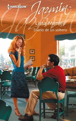 Lissa Manley - Diario De Un Soltero