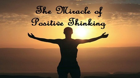 The Miracle of Positive Thinking