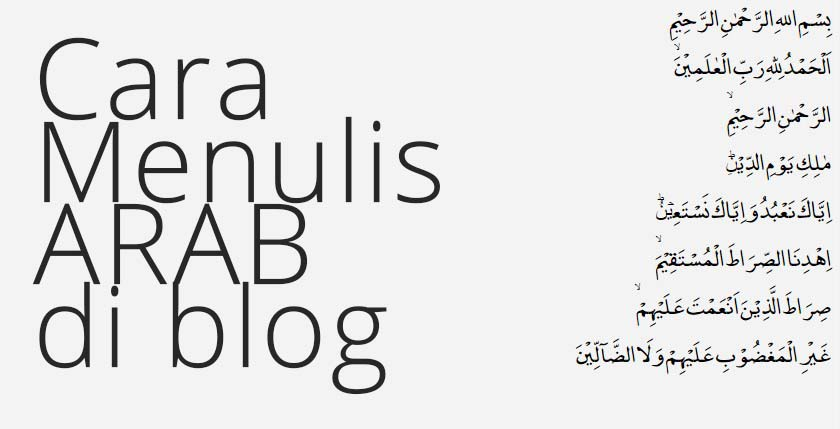 Cara Membuat Postingan Di Blog Dengan Huruf Arab