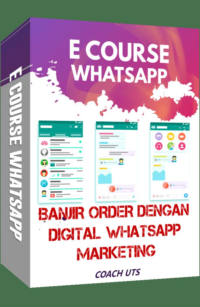 E Course Banjir Order Dengan Digital Whatsapp Marketing