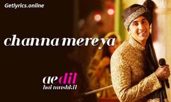 Channa Mereya Lyrics | Arijit Singh