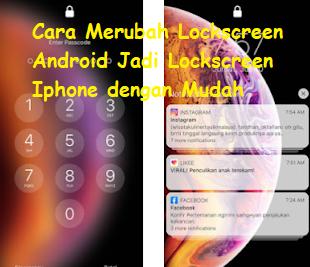 Cara Merubah Lockscreen Android Jadi Lockscreen Iphone dengan Mudah