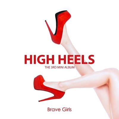 Brave Girls (브레이브걸스) – High Heels