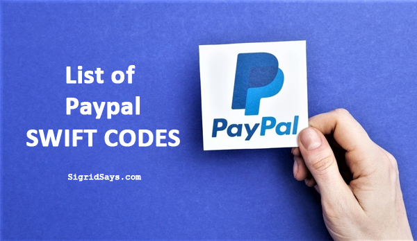 Paypal app for mobile - Paypal - Bacolod blogger - online workers - Philippine bank swift codes for Paypal - online payments - online business