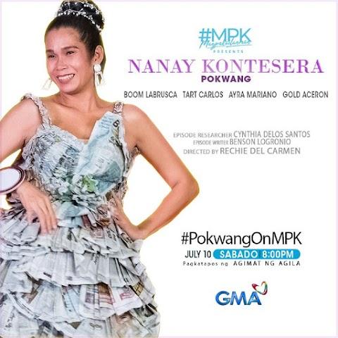 Pokwang the NANAY KONTESERA  Airing today July 10 on Magpakailanman!
