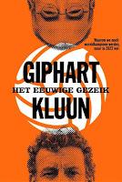 Giphart en Kluun - Het eeuwige Gezeik