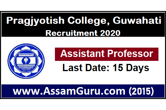 Pragjyotish College, Guwahati Job 2020