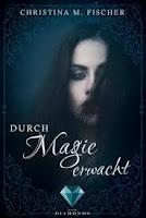https://ruby-celtic-testet.blogspot.com/2018/02/durch-magie-erwacht-von-christina-m.-fischer.html