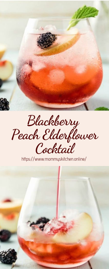 Blackberry Peach Elderflower Cocktail #healthydrink #easyrecipe