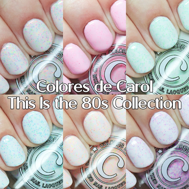 Colores de Carol This Is the 80s Collection