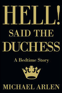 Michael Arlen - Hell! Said the Duchess: A Bedtime Story (Valancourt Books)