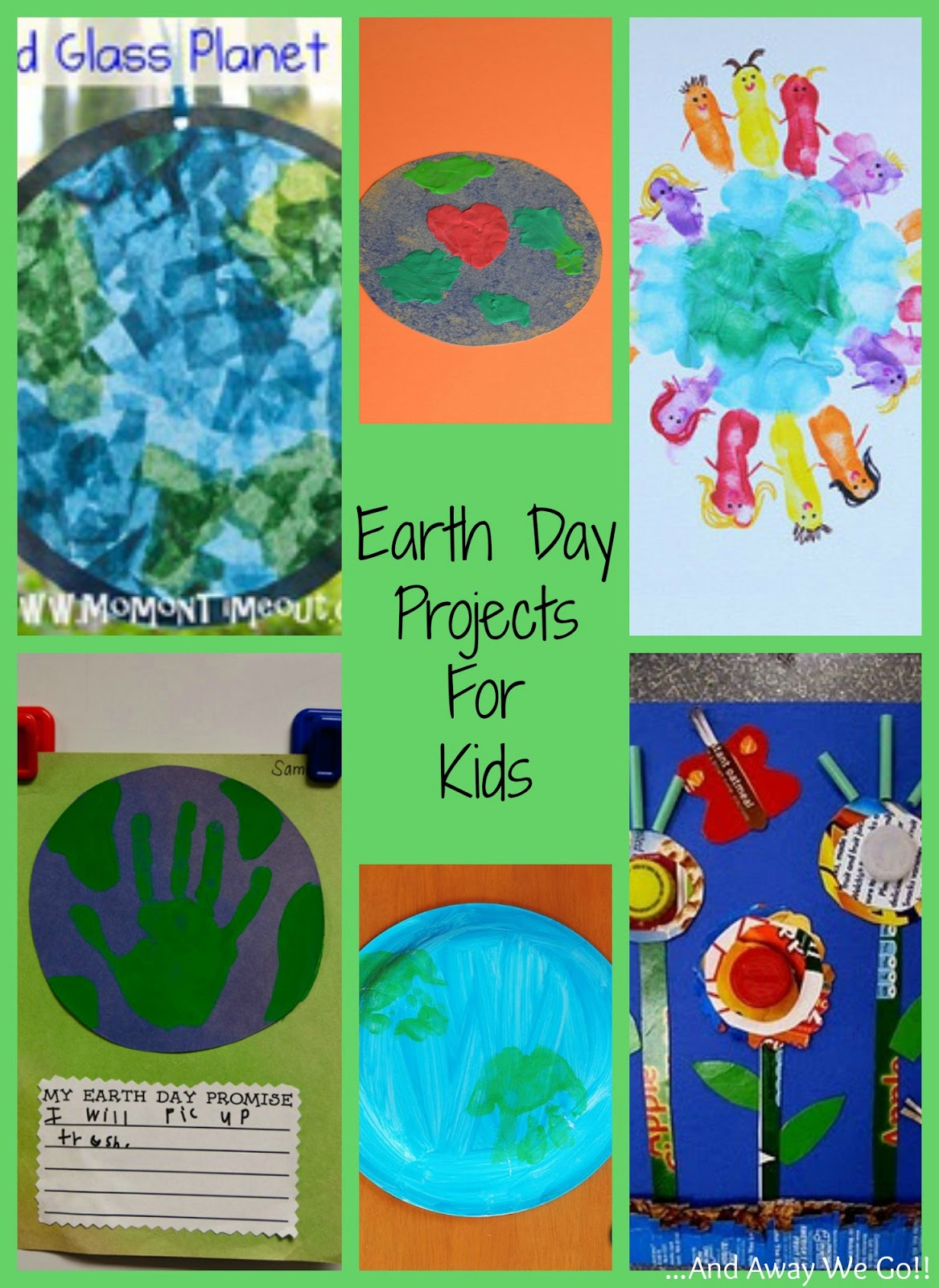 And Away We Go Earth Day Projects For Kids