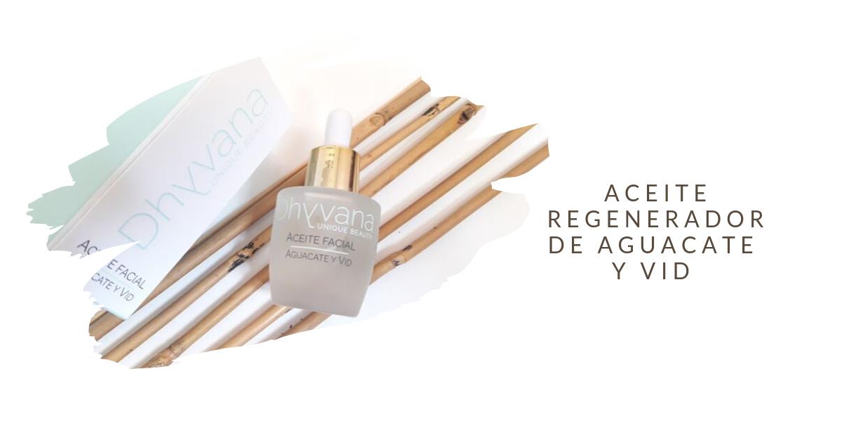 ACEITE REGENERADOR DE AGUACATE Y VID