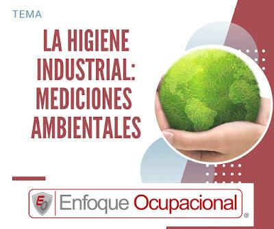 Higienes Industrial, Mediciones