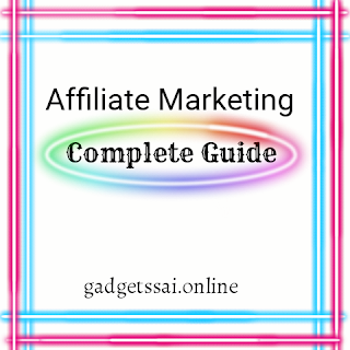 Affilate marketing complete guide