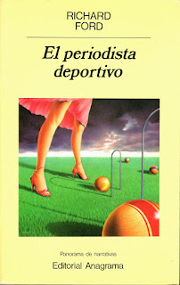 """El periodista deportivo"" - Richard Ford"