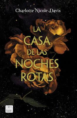 LIBRO - La casa de las noches rotas Charlotte Nicole Davis Book: The Good Luck Girls #1 (Destino   Crossbooks - 22 octubre 2019) COMPRAR ESTA NOVELA