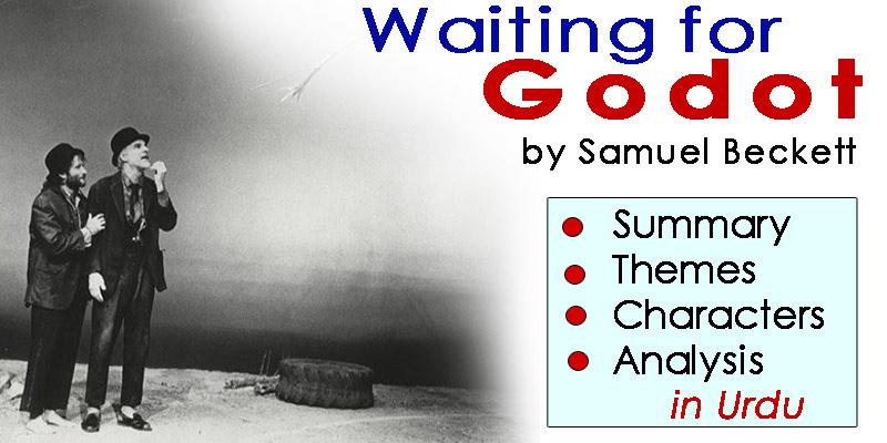 Waiting for Godot in Urdu by Samuel Beckett | Summary - Themes - Characters - Analysis | eCarePK.com