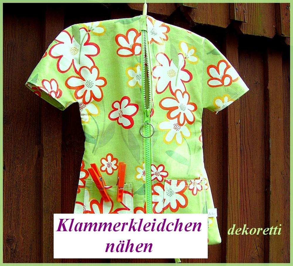 http://dekoretti.blogspot.de/2011/05/klammerkleidchen-nahen.html