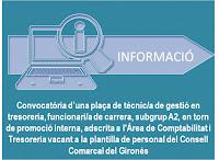 Convocatòria d'una plaça de tècnic/a de gestió en tresoreria, funcionari/a de carrera, subgrup A2, en torn de promoció interna, adscrita a l'Àrea de Comptabilitat i Tresoreria vacant a la plantilla de personal del Consell Comarcal del Gironès