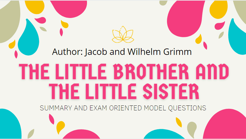 The Little Brother and the Little Sister Summary | Heritage Of Words | Class XII English Summary
