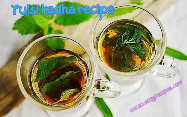 Tulsi kadha recipe – Traditional home remedy for cold and fever