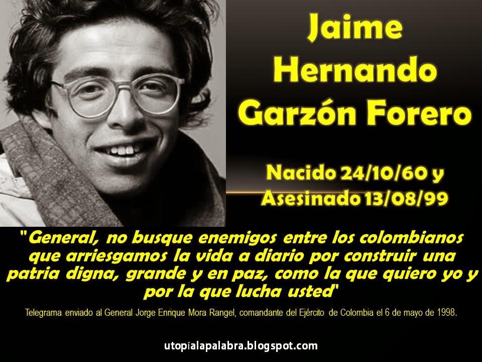 Resultado de imagen para Fotos del asesinato de Jaime Hernando Garzón Forero.
