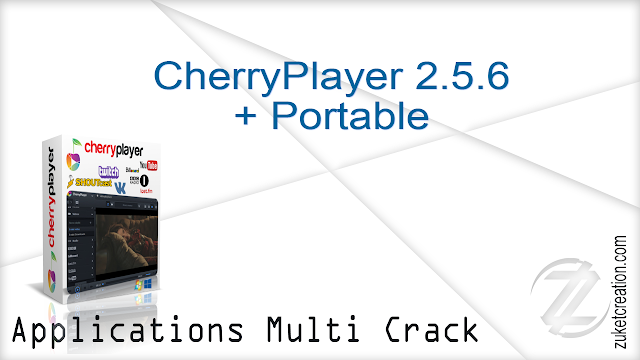 CherryPlayer 2.5.6 + Portable   |  54.3 MB