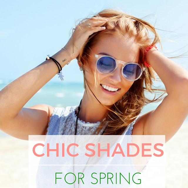 Chic Shades for Spring  via  www.productreviewmom.com