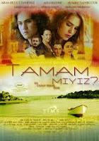 Tamam Miyiz?, 2013