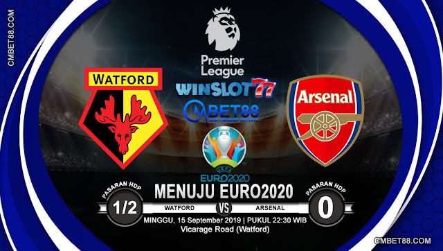Prediksi Bola Watford VS Arsenal 15 September 2019