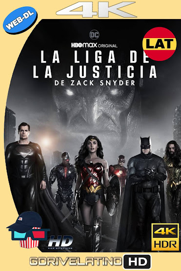 La Liga de la Justicia de Zack Snyder (2021) HMAX WEB-DL 4K HDR Latino-Ingles MKV