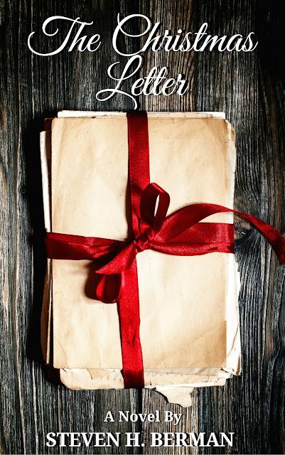 The Christmas Letter by Steven H. Berman