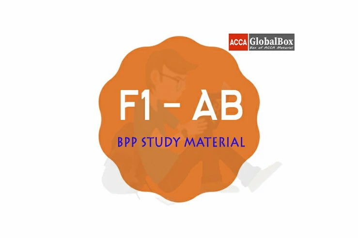 F1 - Accountant in Business (AB) | B P P Study Material, Accaglobalbox, acca globalbox, acca global box, accajukebox, acca jukebox, acca juke box,