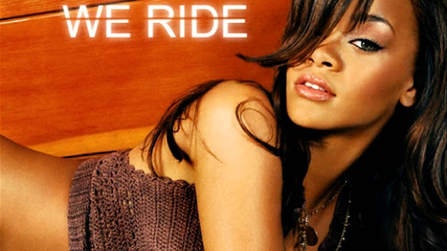 Rihanna We Ride MP3, Video & Lyrics