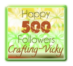 Crafting Vickie's 500 Followers