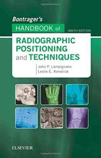 BONTRAGER`S HANDBOOK OF RADIOGRAPHIC POSITIONING AND TECHNIQUES ED. NINTH