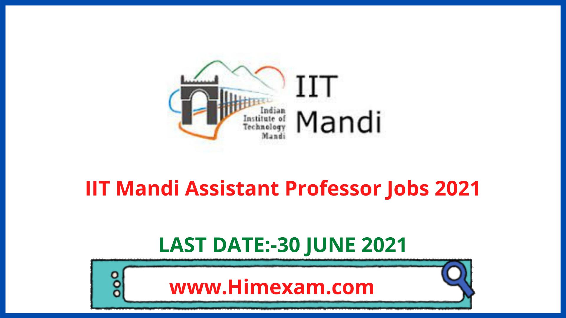 IIT Mandi Assistant Professor Jobs 2021