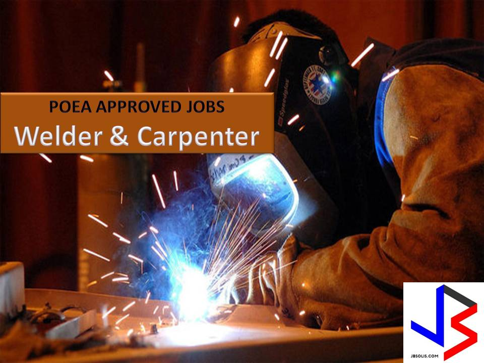 Many countries around the world are looking for Filipino skilled workers such as welders and carpenters.   Here is the latest list of welding and carpentry jobs approved by Philippine Overseas Employment Administration (POEA) from the month of May to June 2017. If you are interested, choose your desired position below or jobs you want to apply, click it to view the information of recruitment agencies where you can apply.   We are not affiliated with these recruitment agencies and the information below is for general purpose only. If you have doubts, you may check the current job listing in POEA's website.