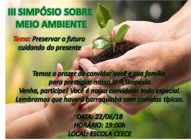 Escola CEECE realiza o III Simpósio Sobre Meio Ambiente nessa sexta