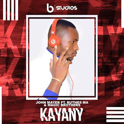 John Mayer Ft. Ruthes MA & Magic Brothers - Kayany (Afro Mix)