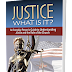 Justice, What Is It? An Everyday Person's Guide to Understanding Justice and the Role of the Church (Book Introduction Draft)